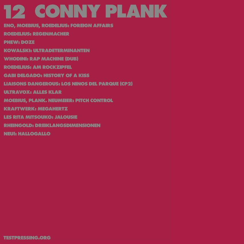 136 / Producers Series #12 / Conny Plank / Test Pressing