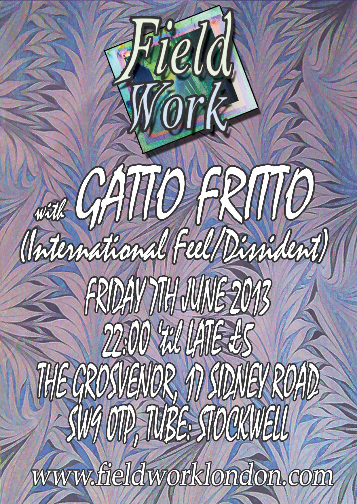 Gatto Fritto, Field Work, Mix,