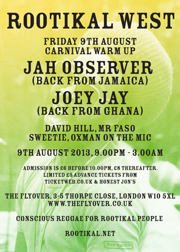 Rootikal, Dave Hill, Joey Jay, Jah Observer, Party