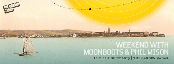 Moonboots, Mison, The Garden, Zadar, Croatia