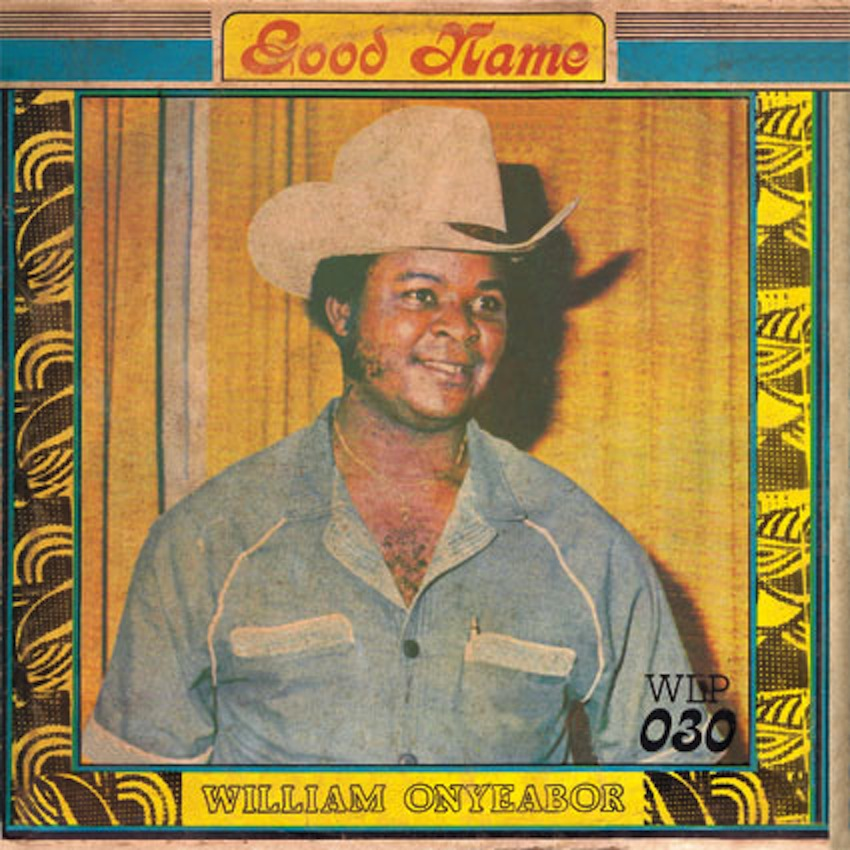 Test Pressing, Reviews, Dr Rob, William Onyeabor, Luaka Bop, Wilfilms, Good Name