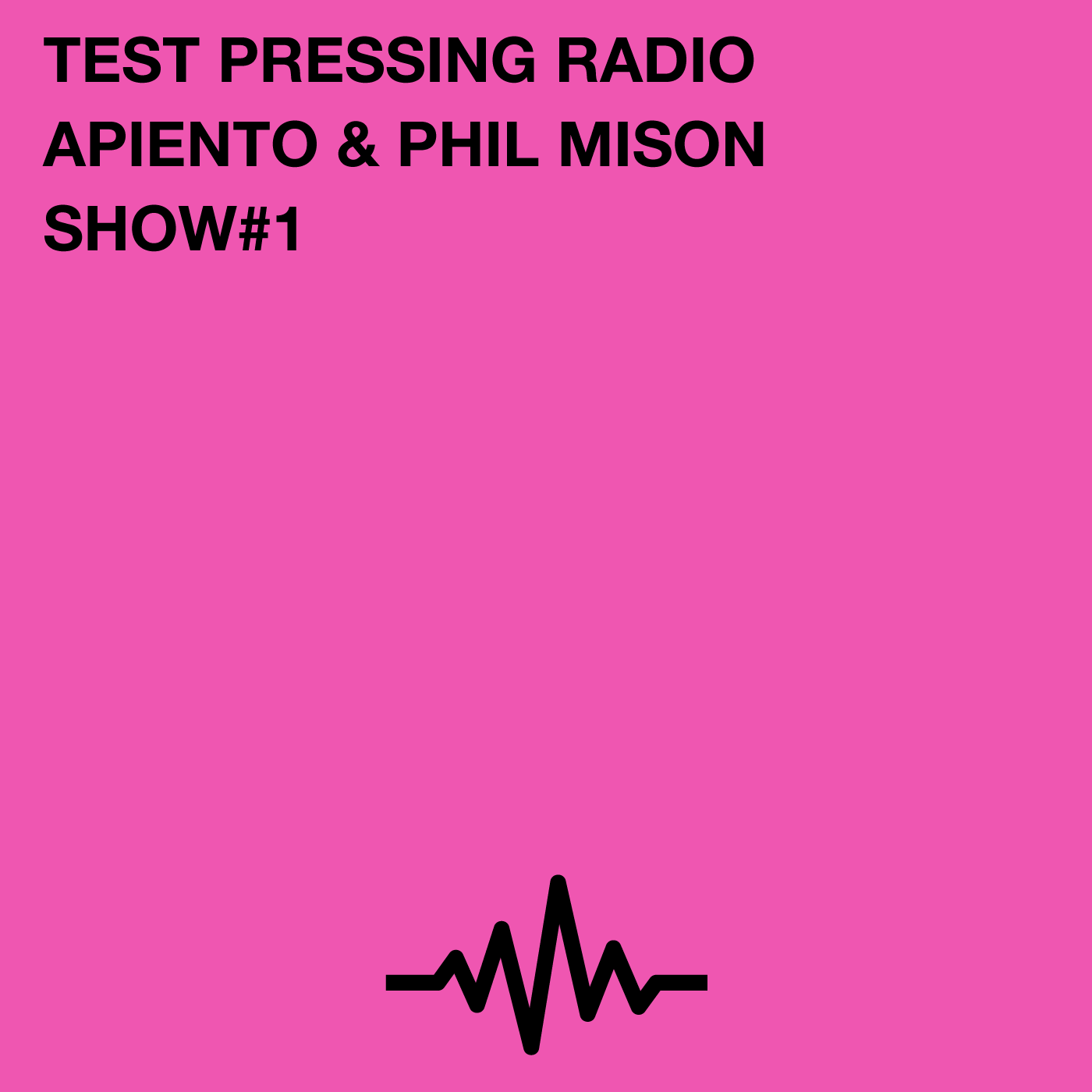 Test Pressing, radio, Phil Mison, Apiento