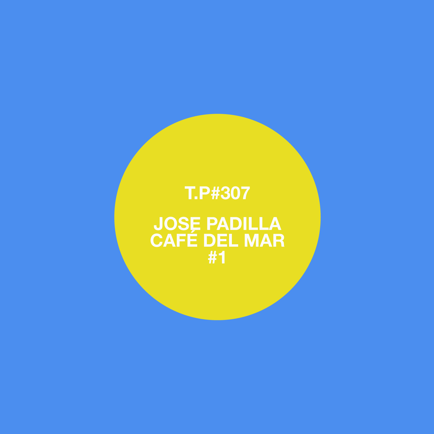 Jose Padilla, Cafe Del Mar, Mix, Tape