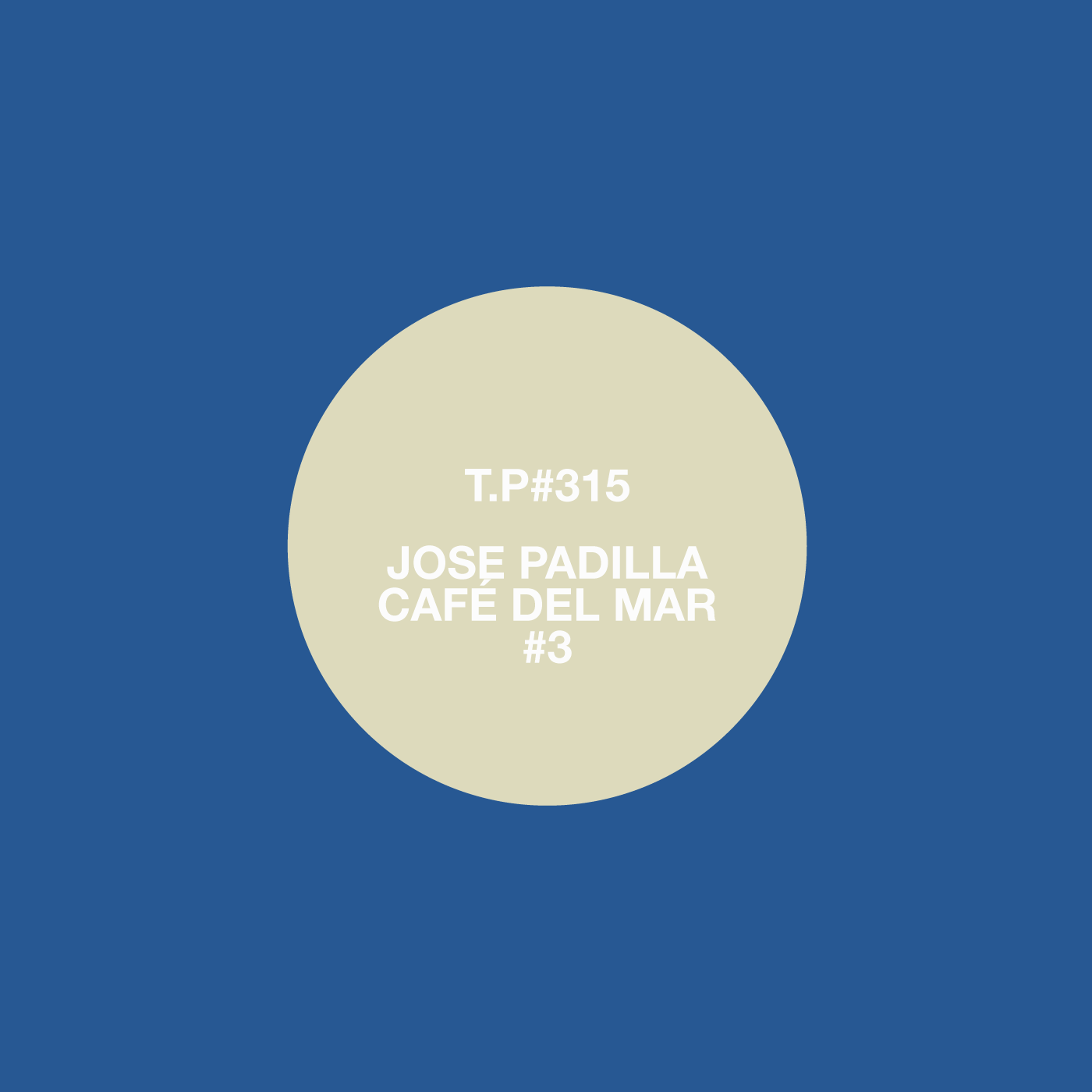 Jose Padilla, Mix, Cafe Del Mar, Classic