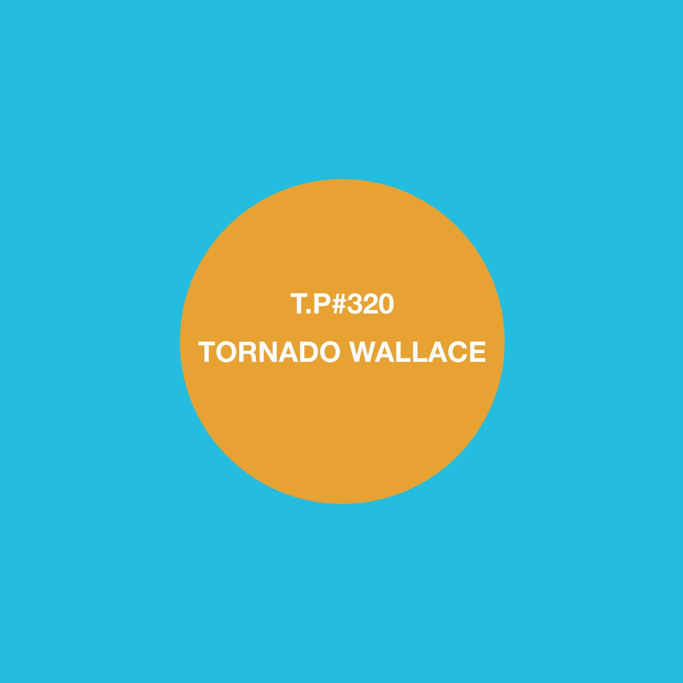 Tornado Wallace, Mix, Test Pressing, DJ, Producer