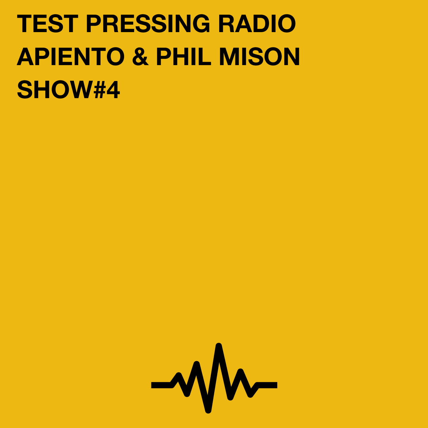 Test Pressing, Radio, Podcast, Phil Mison, Apiento, Paul Byrne