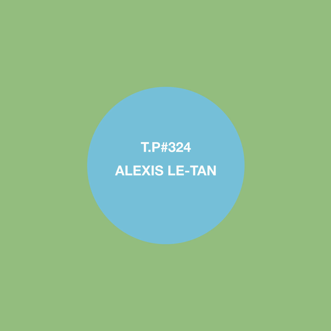 Alexis Le-Tan, Ill Studio, Crowdspacer, Joakim, Mix, Test Pressing