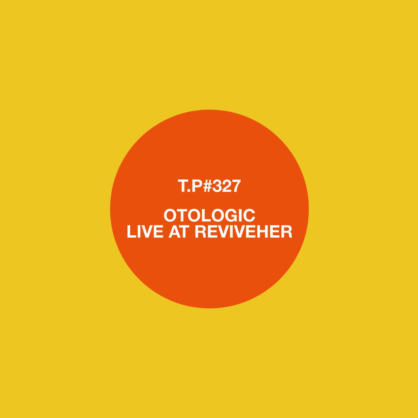 Otologic, Live, ReviveHER, Mix, Test Pressing