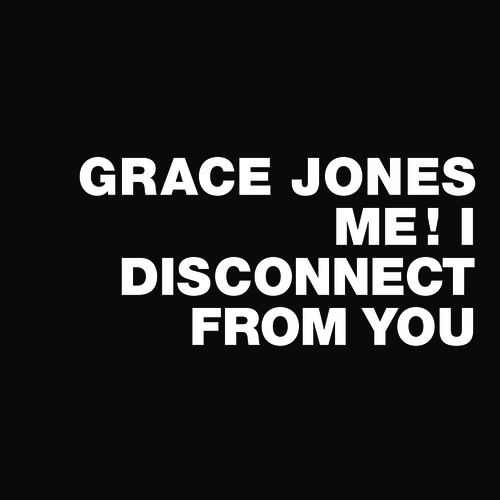 Test Pressing, Reviews, Record Store Day, 2014, Grace Jones, Me! I Disconnect From You