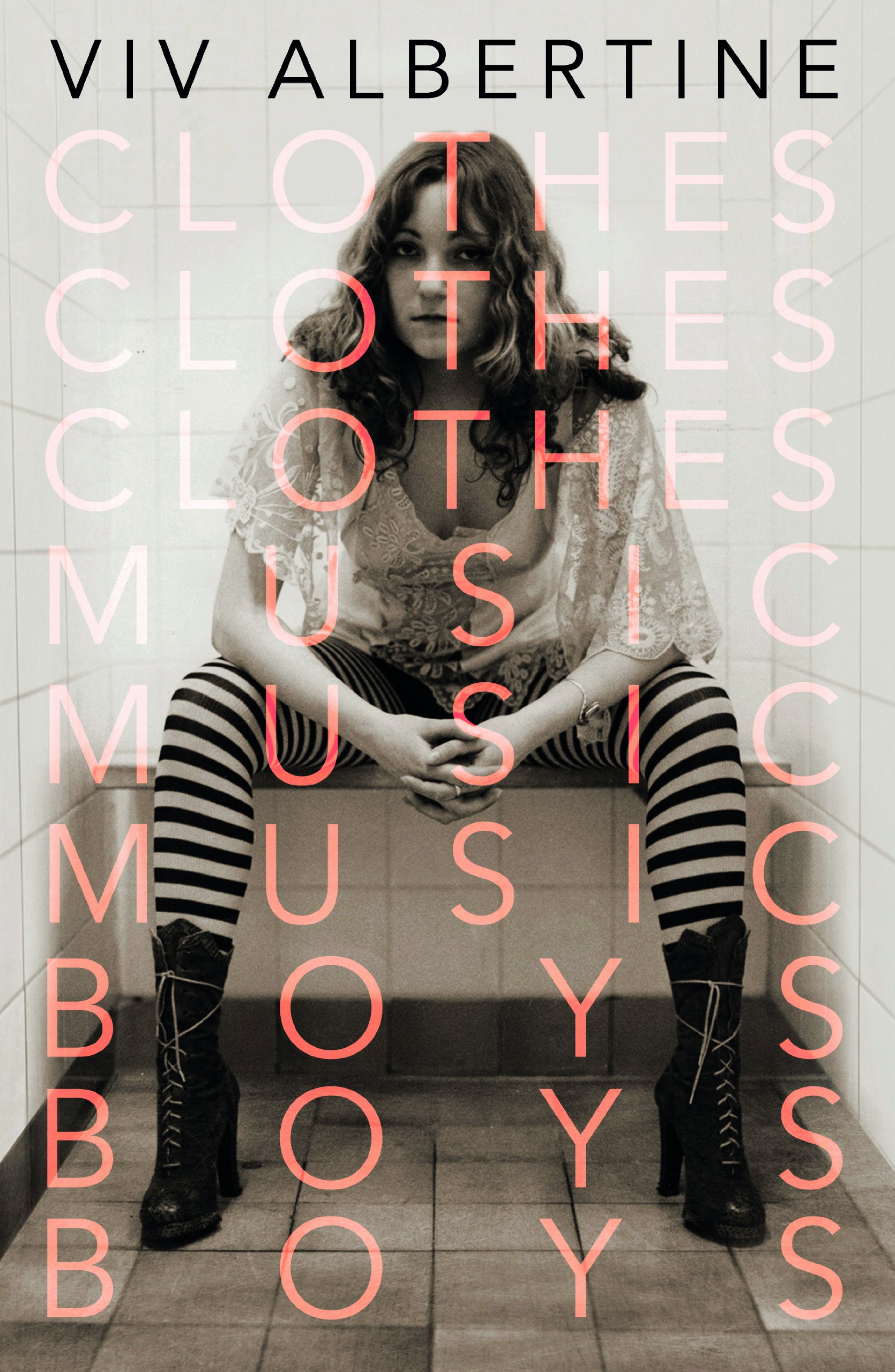 Viv Albertine, Clothes Clothes CLothes Music Music Music Boys Boys Boys, Book, Review, Faber and Faber, Test Pressing, Apiento