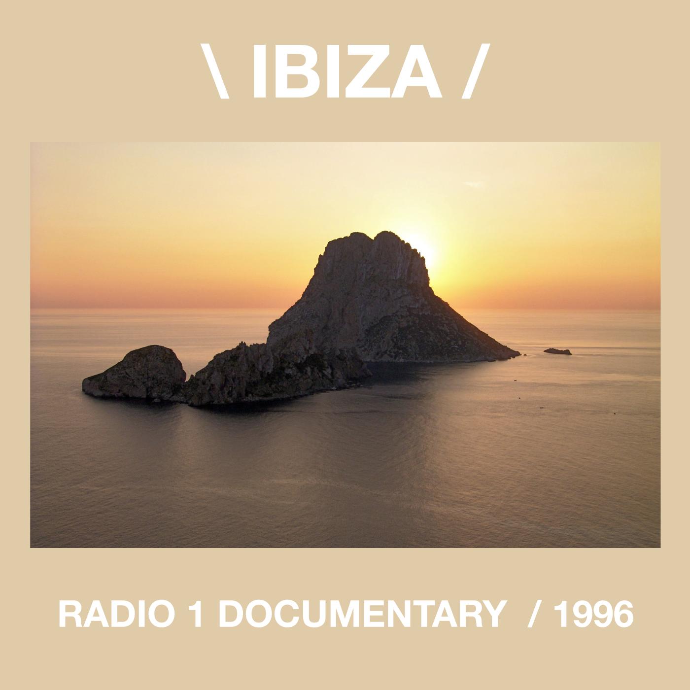 Ibiza, documentary, 1996, Radio 1, Nicky Holloway,  Cesar De Melero