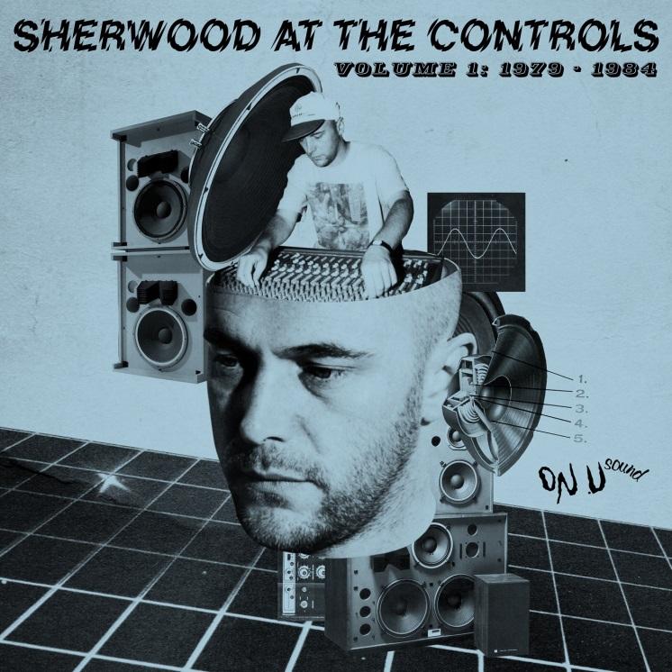 Adrian Sherwood, Reissue, On U Sound, Test Pressing, Sherwood AT The Controls