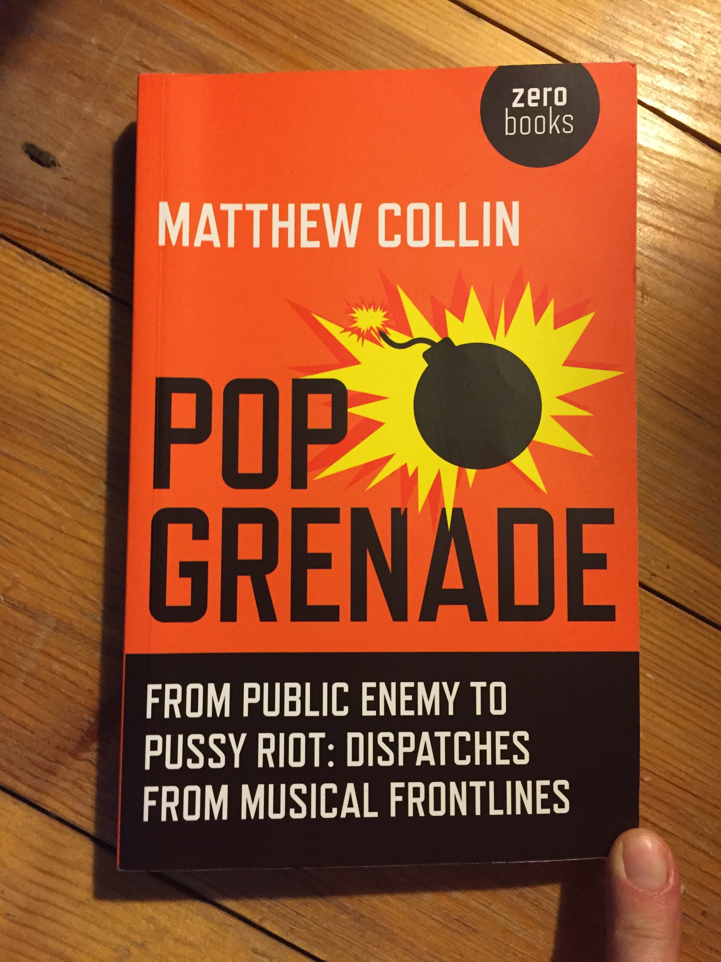 Matthew Collin, Pop Grenade, Zero Books, Review, Test Pressing