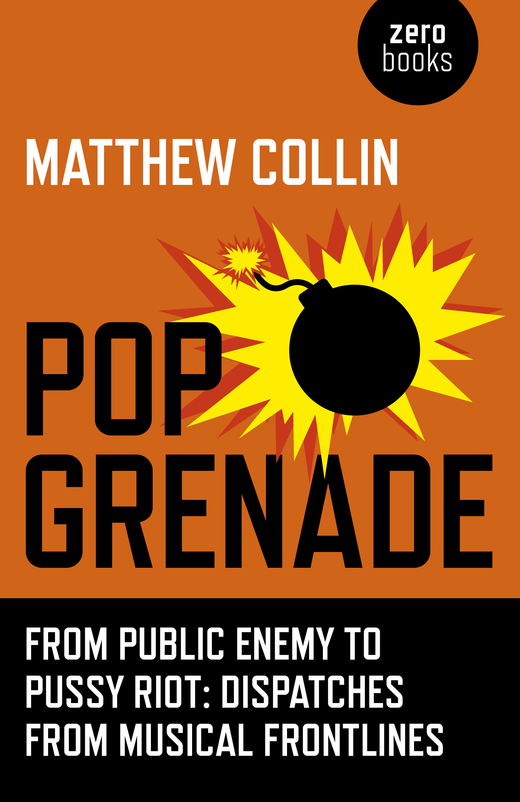Pop Grenade: From Public Enemy to Pussy Riot, Book, Extract, Public Enemy Logo, Matthew Collin,