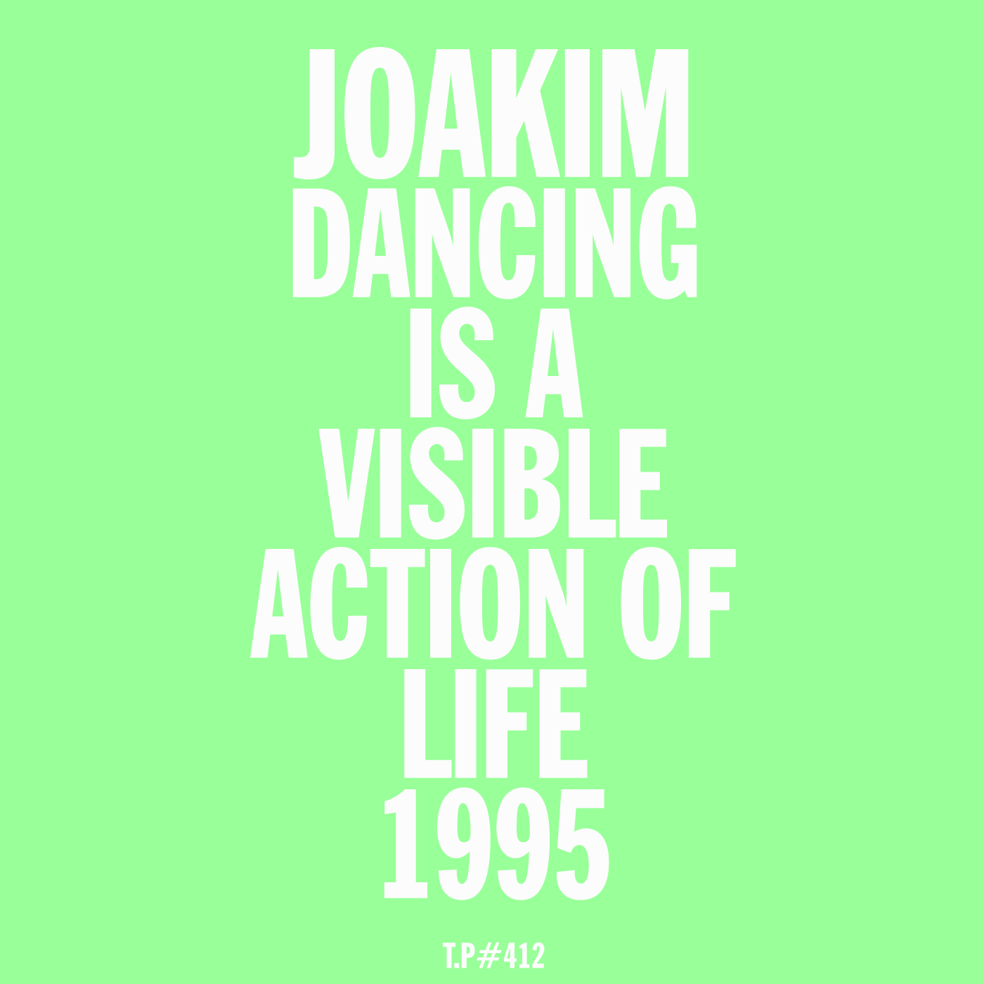 Joakim, Dancingisavisibleactionoflife, mix, 1995, quality, test pressing