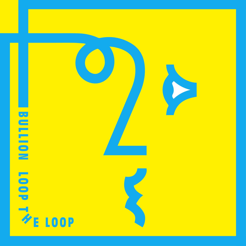 Bullion, Loop The Loop, Deek, Review, Test Pressing
