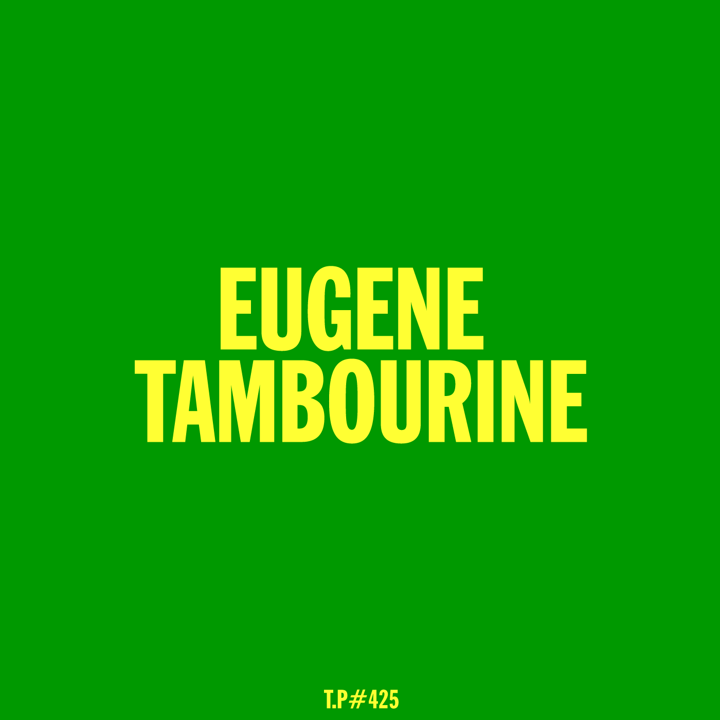 Eugene Tambourine, Mix, Tummy Touch, Test Pressing