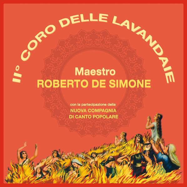 Test Pressing, Review, Dr Rob, Italy, Roberto De Simone, Nuova Compagnia di Canto Popolare, I Coro delle Lavandaie, Archeo Recordings