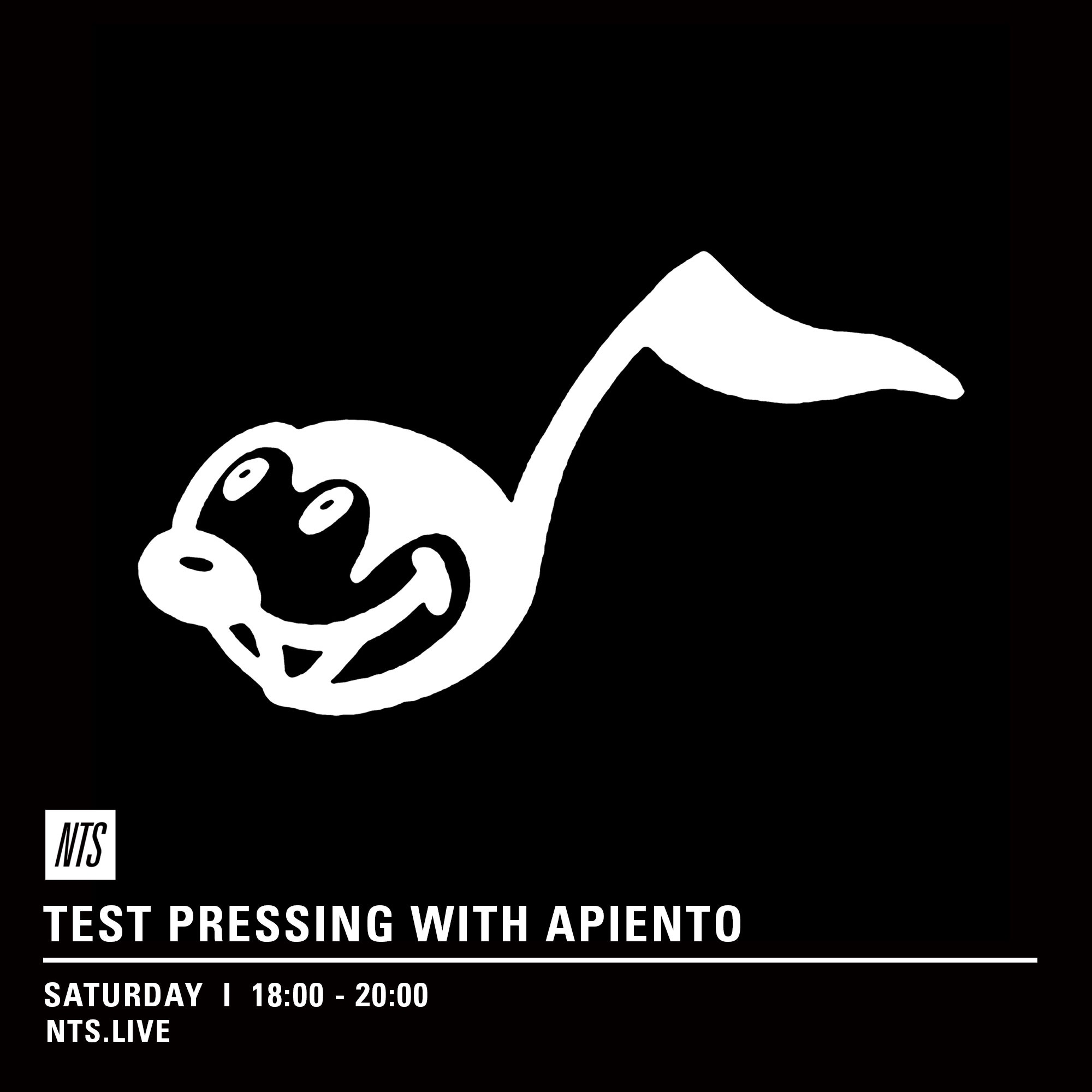 test Pressing, NTS, Apiento, Radio