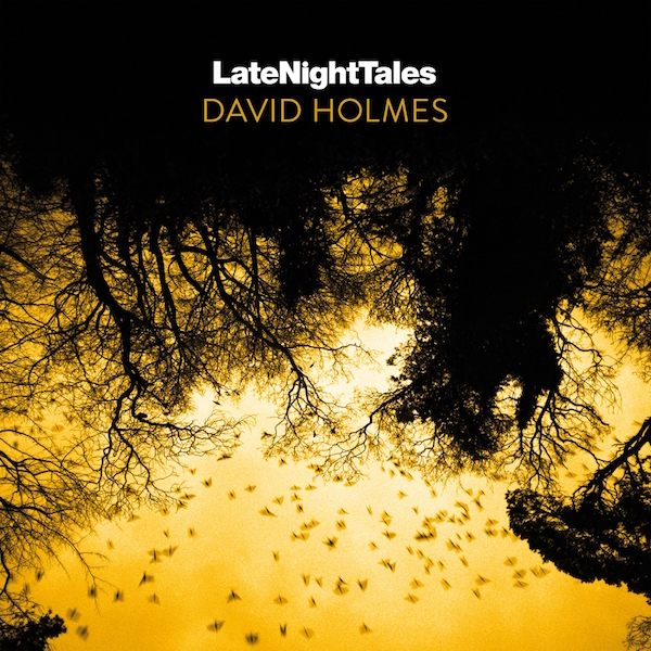 Test Pressing, Review, Dr Rob, David Holmes, Late Night Tales