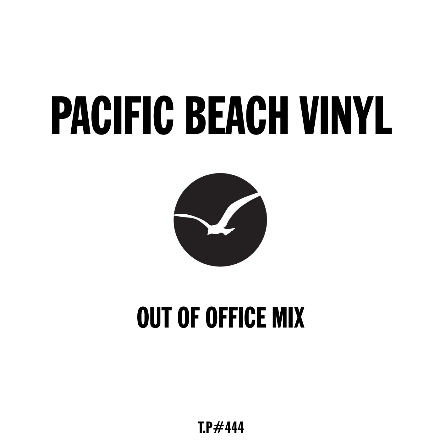 mix / pacific beach vinyl – out of office mix / test pressing