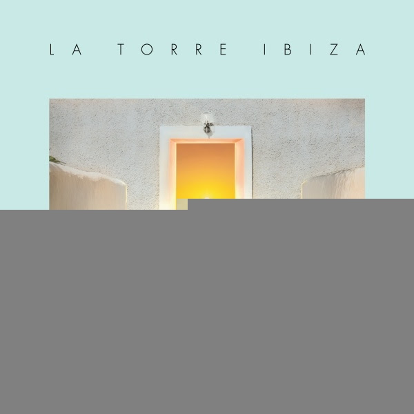 Hostel Le Torre, Compilation, Ibiza, Mark Barrott, Pete Gooding