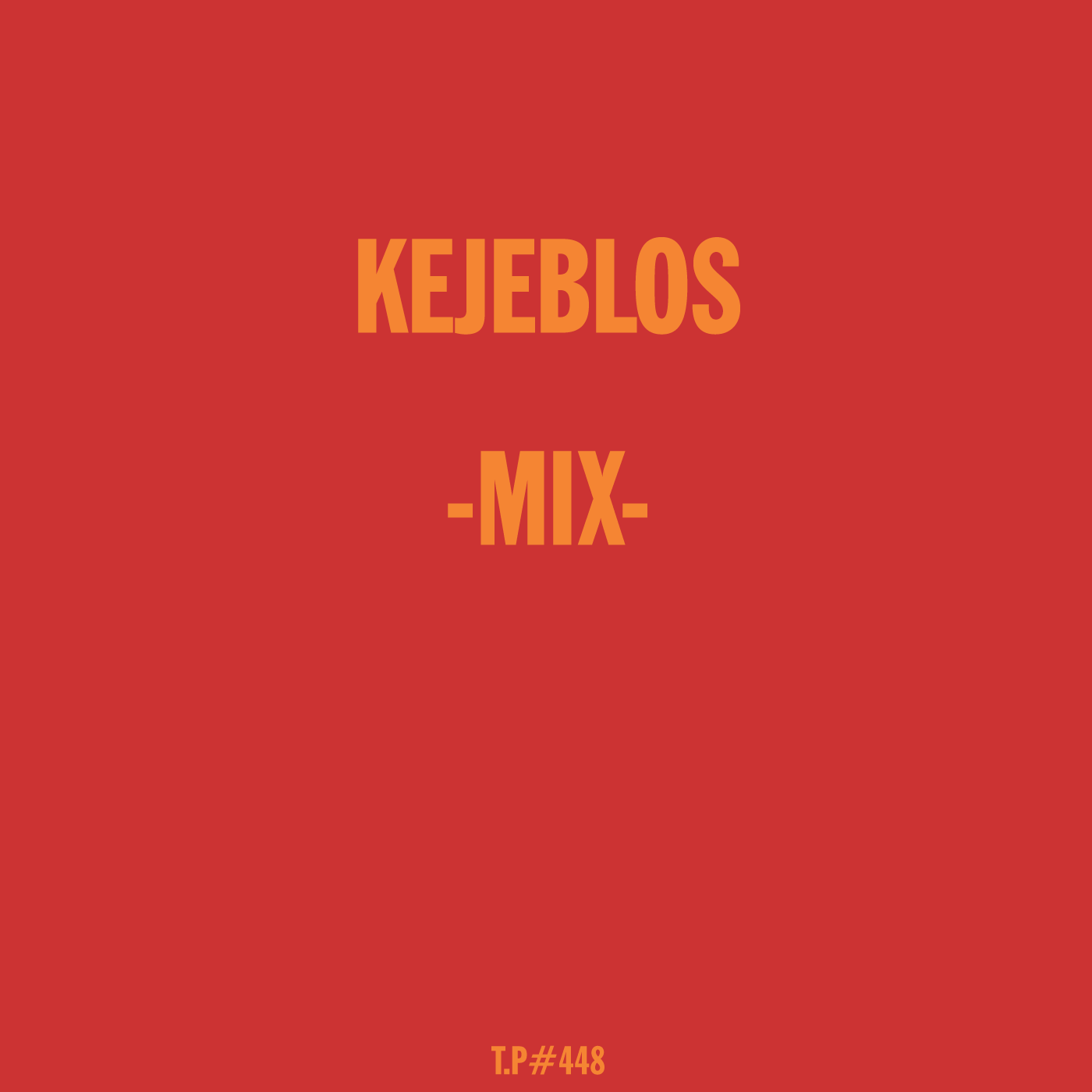 Kejeblos, Mix, Test Pressing, Dub, Disco, House