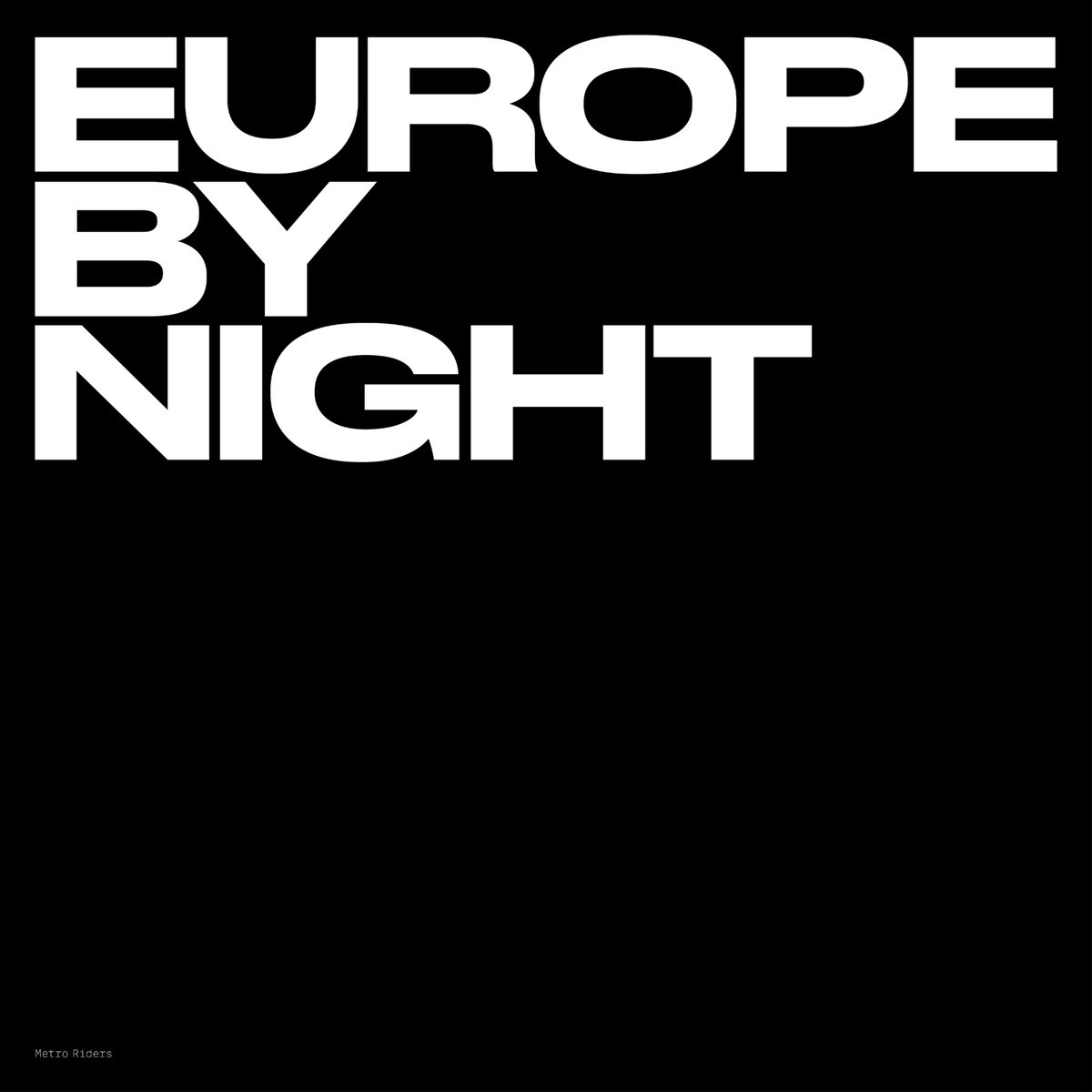 Metro Riders, Europe By Night, Raf Trans, Review