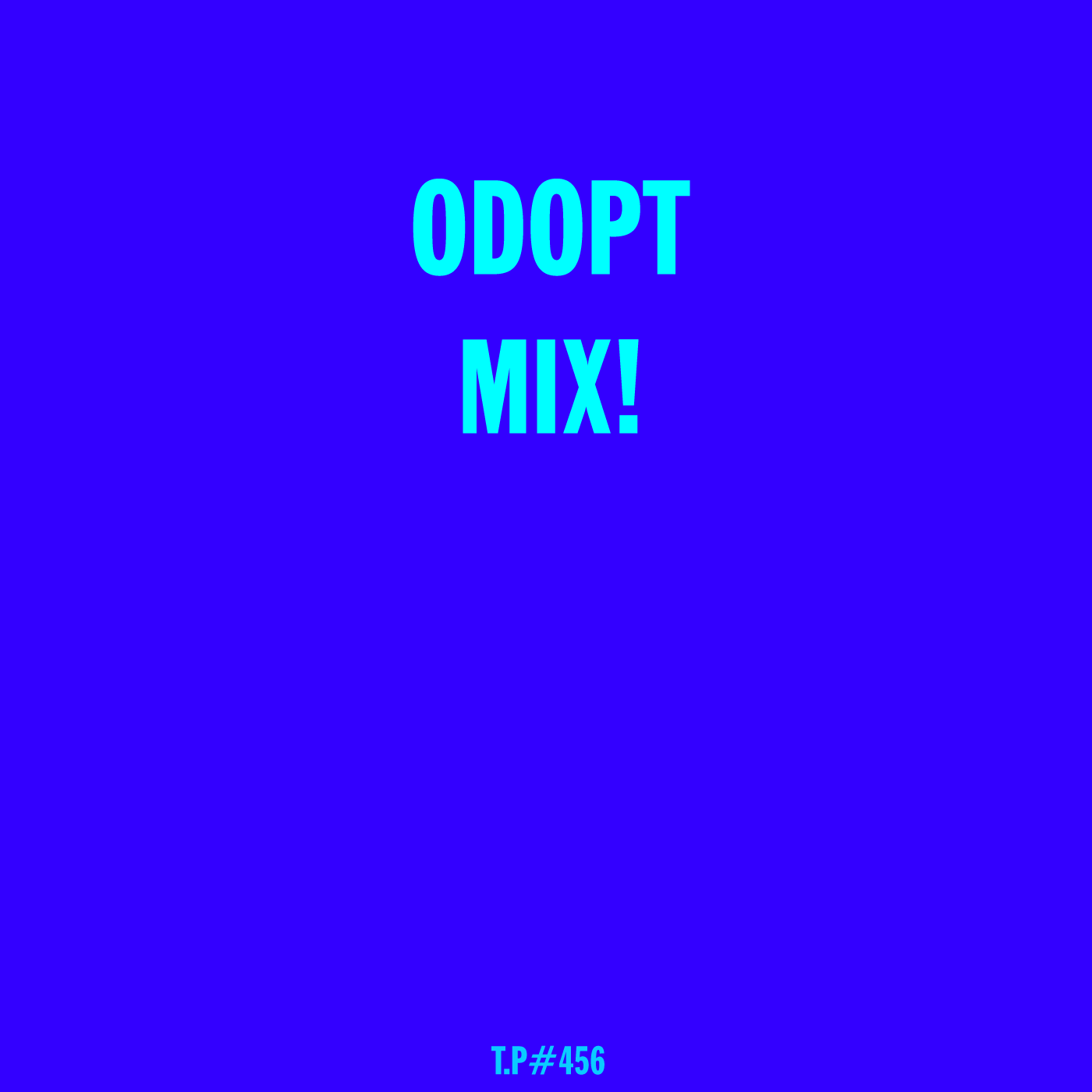Odopt, Test Pressing, New Electronica