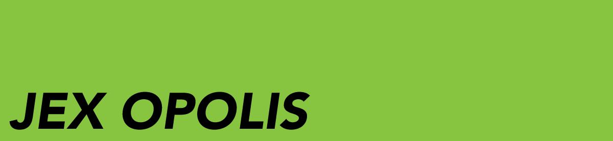 Jex Opolis, Test Pressing, Round Up, 2017