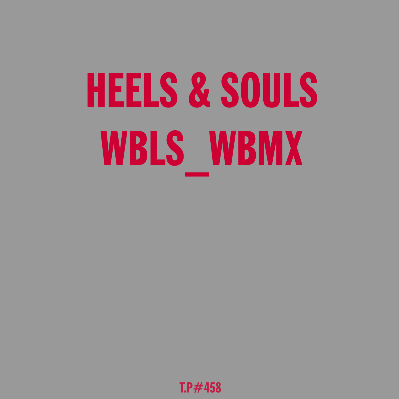 Heels & Souls, WBLS, WBMX, Inspired, Mix, Disco, Boogie, Party