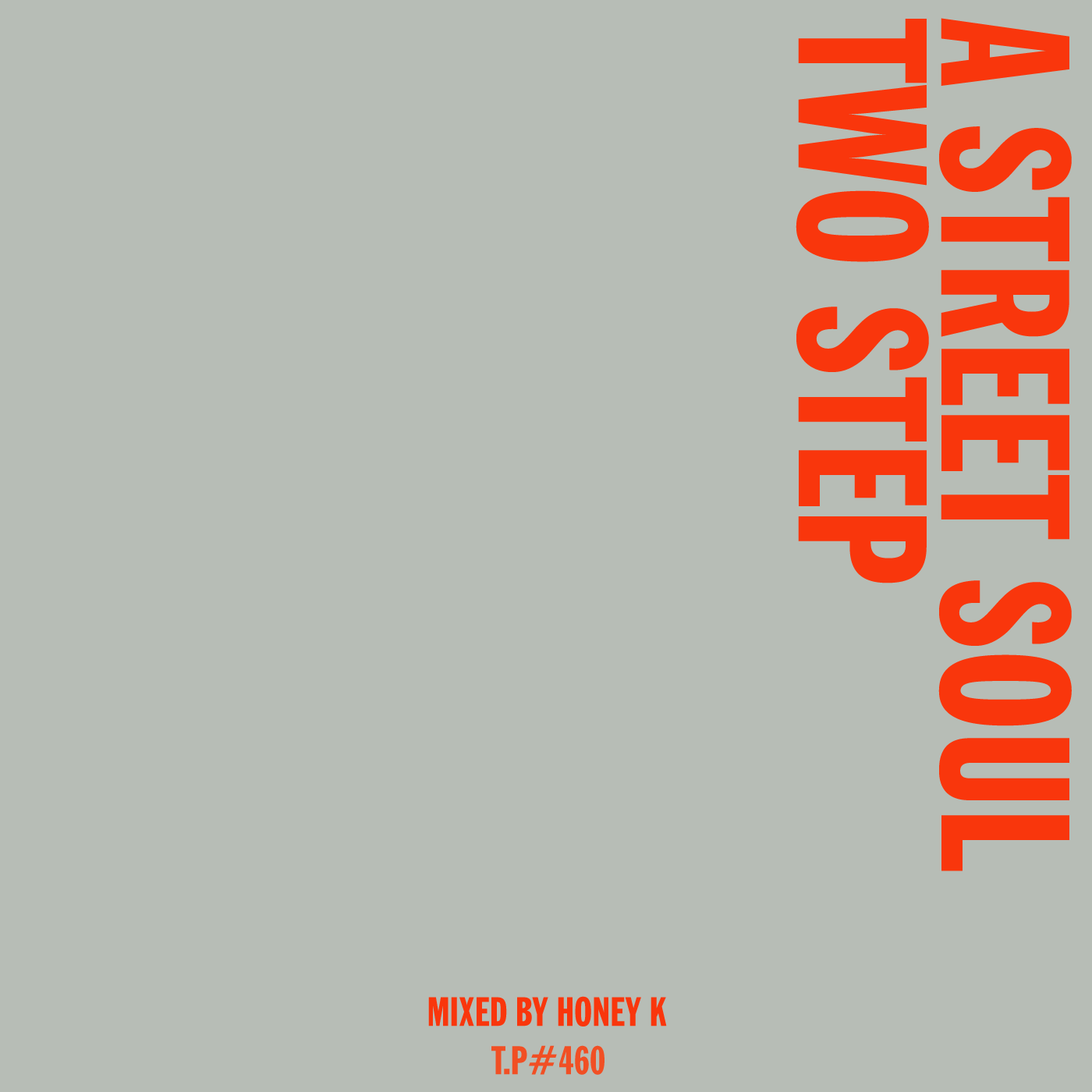 Honey K, Street Soul, 2 Step, London, Manchester, Vibes, Caron Wheeler, Hits, Bangers, Bass, Voice, Soul