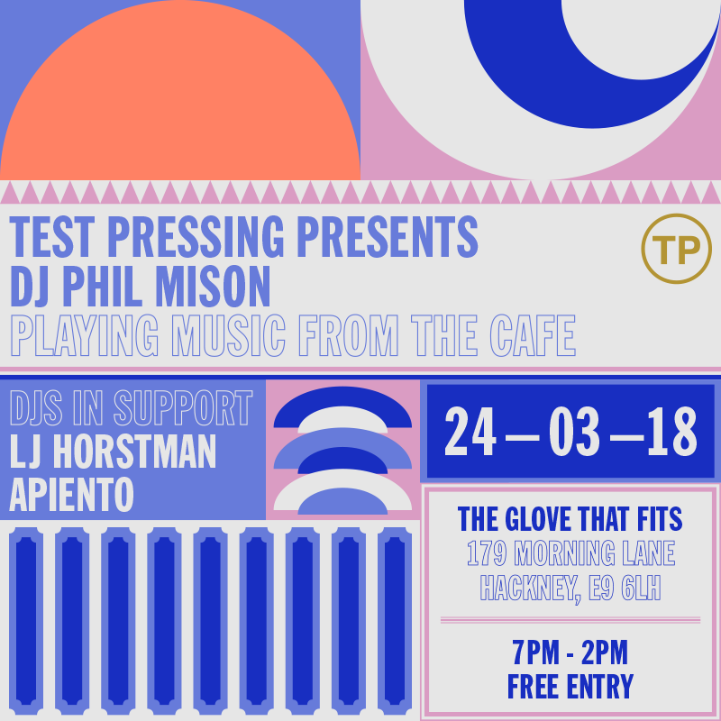 Test Pressing Party, Apiento, LJ Horstman, Phil Mison, The Glove That Fits, Hackney,