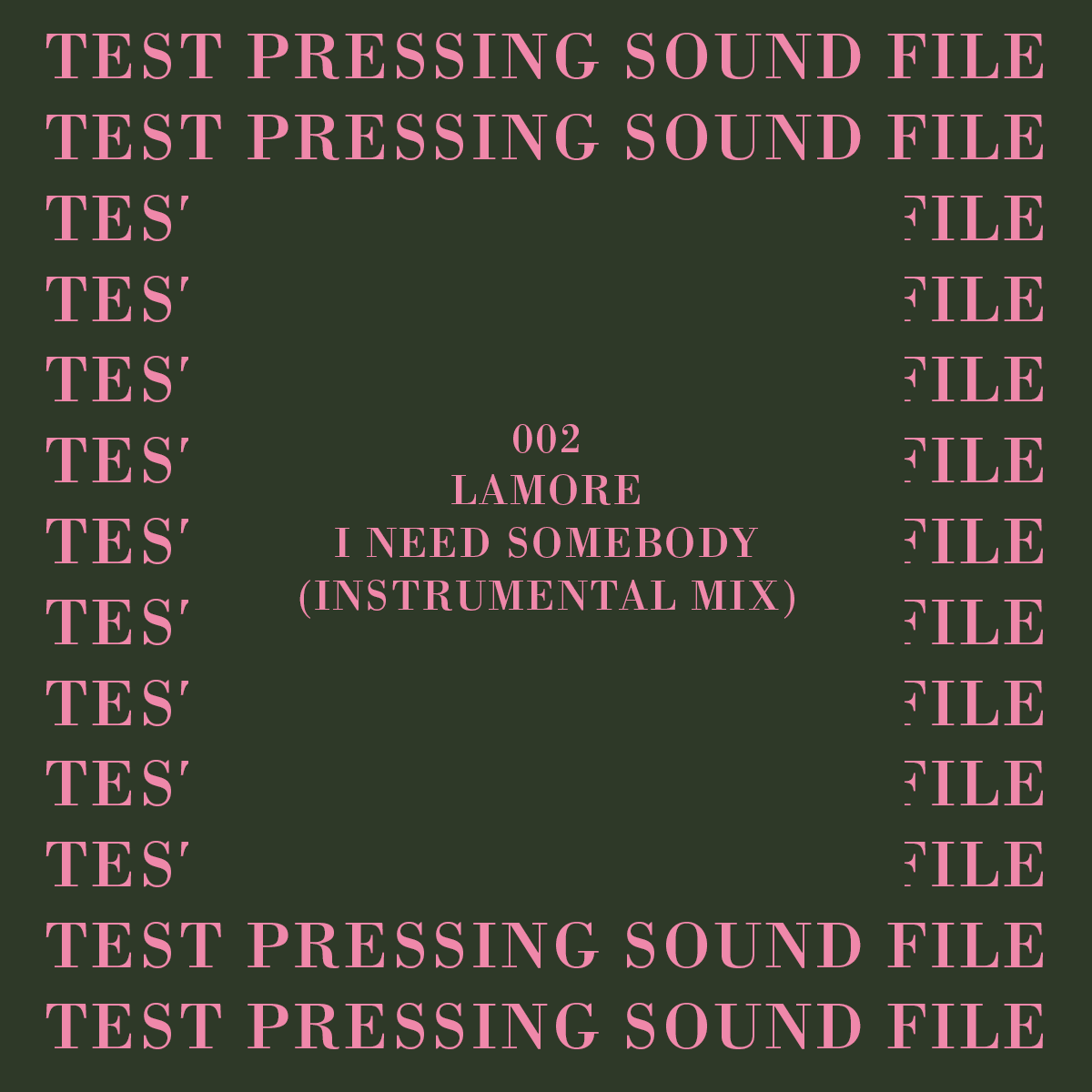 Lamore, Test Pressing, Sound File