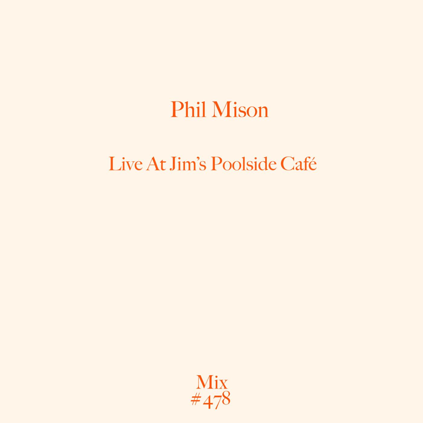 Jim's Poolside Cafe, Melbourne, Australia, Phil Mison, DJ, Mix,