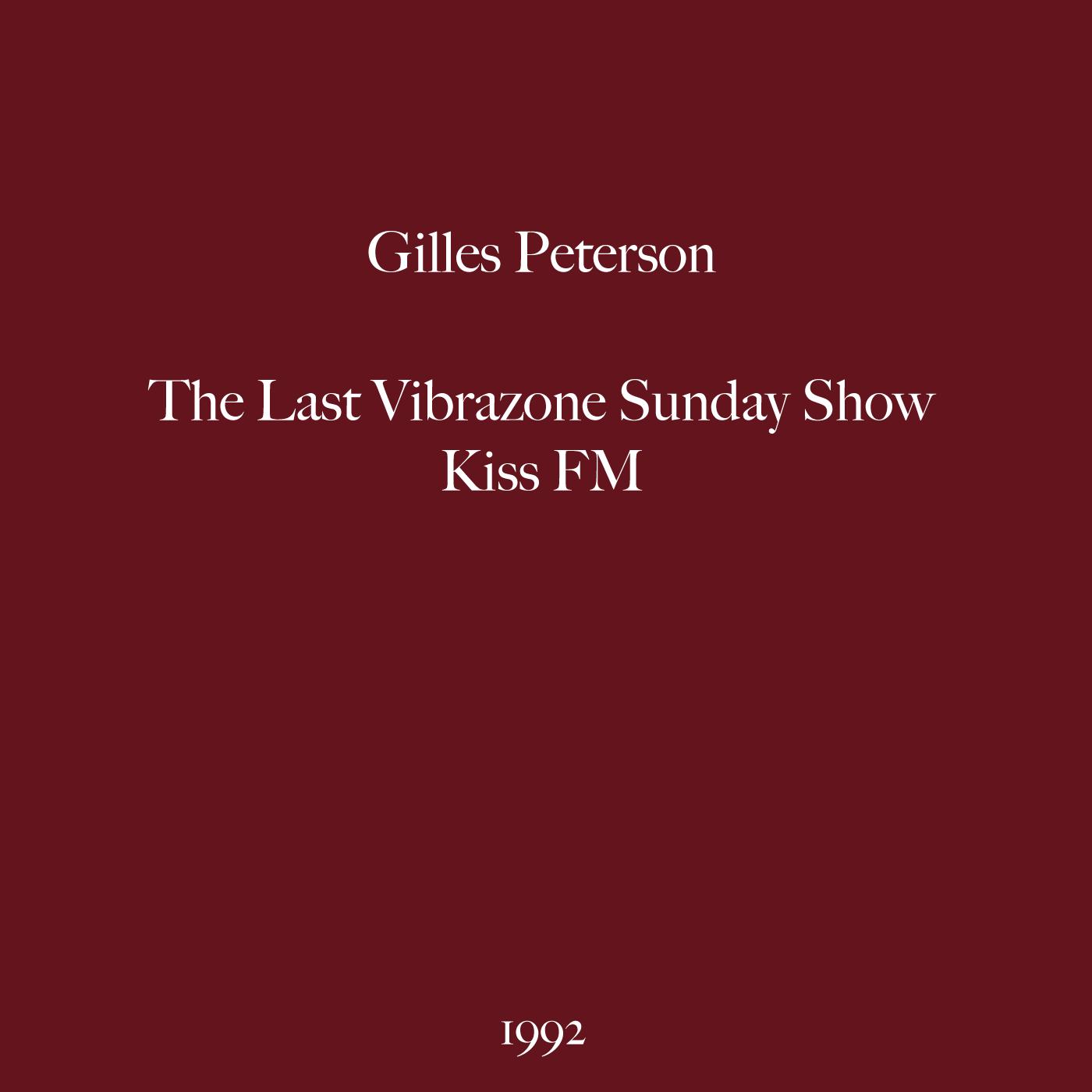 Gilles Peterson, All Winners Show, Kiss FM, 1992, Class, Jazz, Vibrazone, Recording, Pirate, Radio, Classic