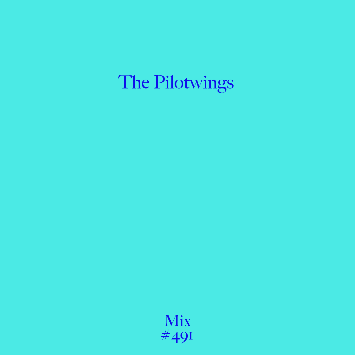The Pilotwings, Mix, Test Pressing, Balearic Sound, Summer, 2019