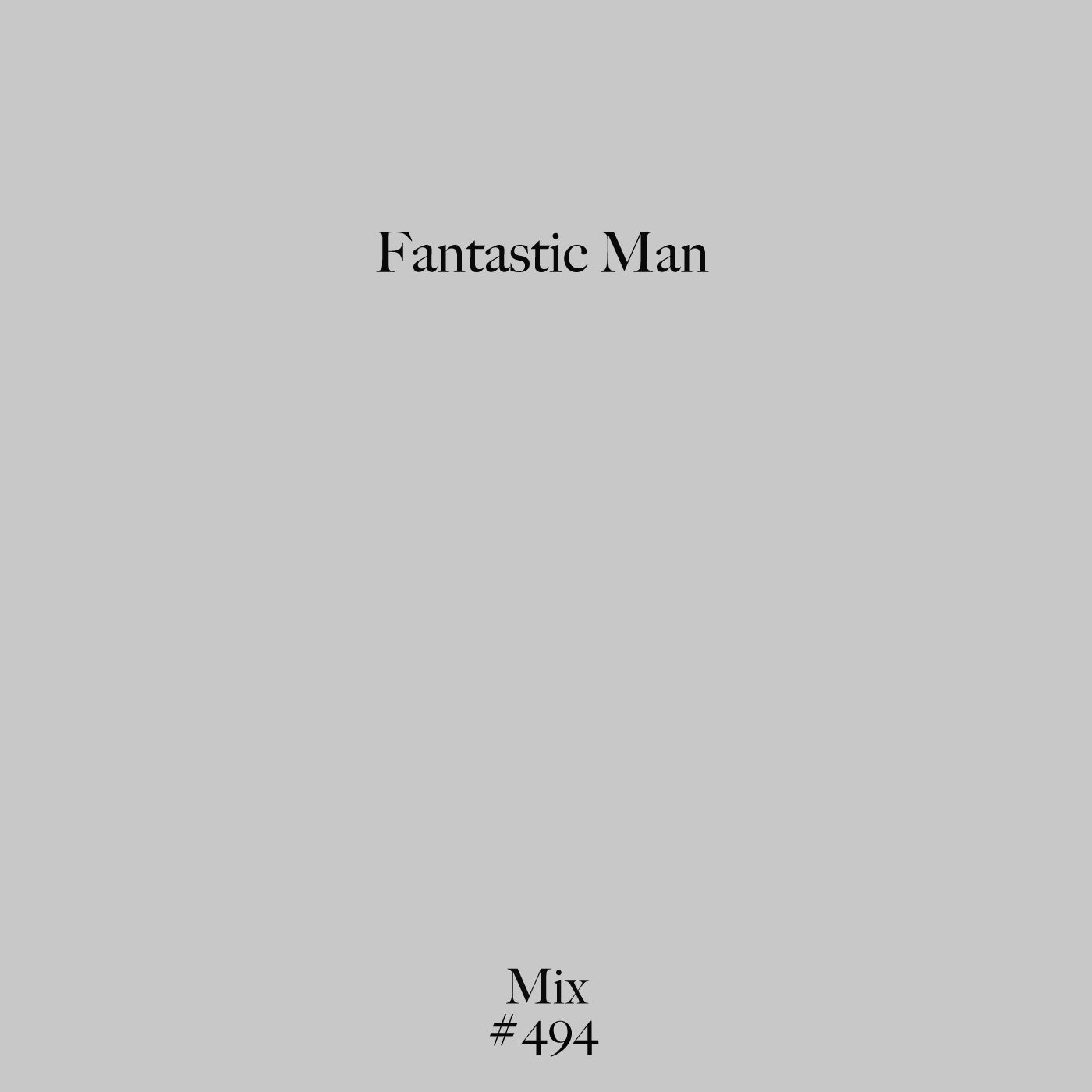 Fantastic Man, Mix, Test Pressing, odd-ball, etherial, ambient, vibe